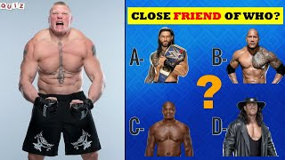 Can You Guess WWE Superstars CLOSE FRIEND in Real Life | WWE QUIZ 2021
