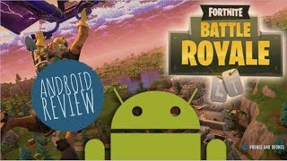 Fortnite on Android Review APK Download Gameplay
