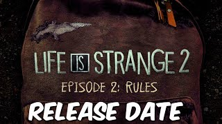 """Life Is Strange 2: Episode 2 """"Rules"""" Release Date - LIS 2 Release Date"""