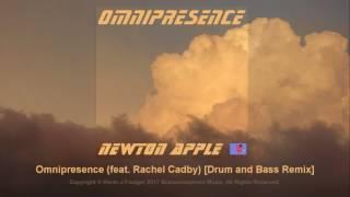 Newton Apple - Omnipresence (feat. Rachel Cadby) [Drum and Bass Remix]