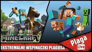 EKSTREMALNE WSPINACZKI PLAGUSA (Minecraft Sztynx #80) | PlagaLive
