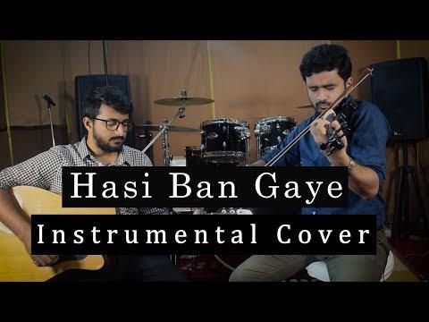 Hasi Ban Gaye | Hamari Adhuri Kahaani | Instrumental Cover | Anic Prabhu & Bharath Iyer