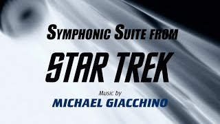 Michael Giacchino / Jay Bocook - Symphonic Suite from Star Trek (OST version)