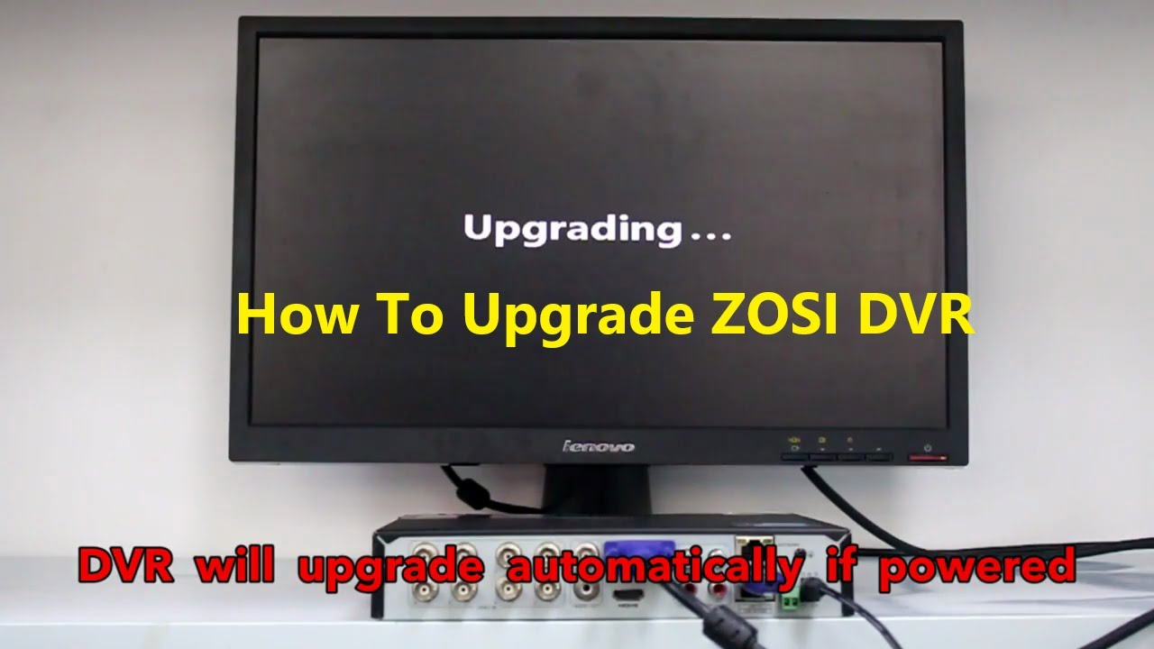 ZOSI Security System - How to upgrade your DVR ?