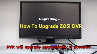 ZOSI - How to upgrade your DVR ?