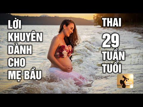 Thai nhi 29 tuần tuổi: Lời khuyên dành cho mẹ