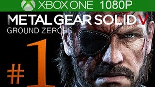 Metal Gear Solid 5: Ground Zeroes Walkthrough Part 1 [1080p HD Xbox One] - No Commentary