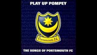 Portsmouth FC Anthem Play up Pompey