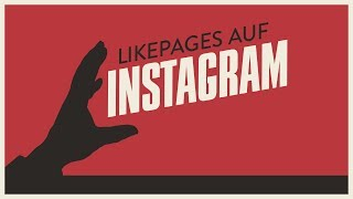 Wie funktionieren Likepages auf Instagram?