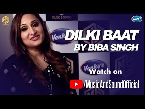Dilki Baat by Biba Singh | Nach Baby | Music & Sound | 01