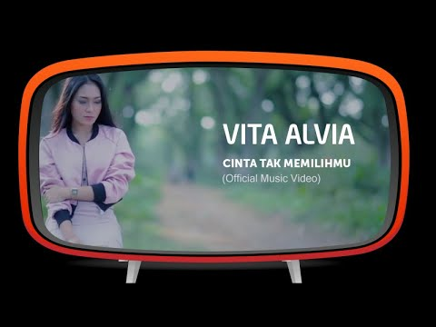 Vita Alvia - Cinta Tak Memilihmu (Official Music Video)