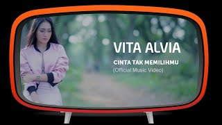 Download lagu Vita Alvia - Cinta Tak Memilihmu (Official Music Video) Mp3