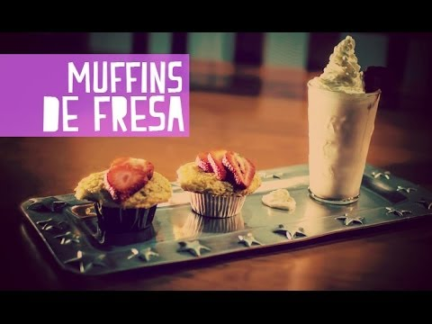 What! ¿funciona?:Muffins de fresa