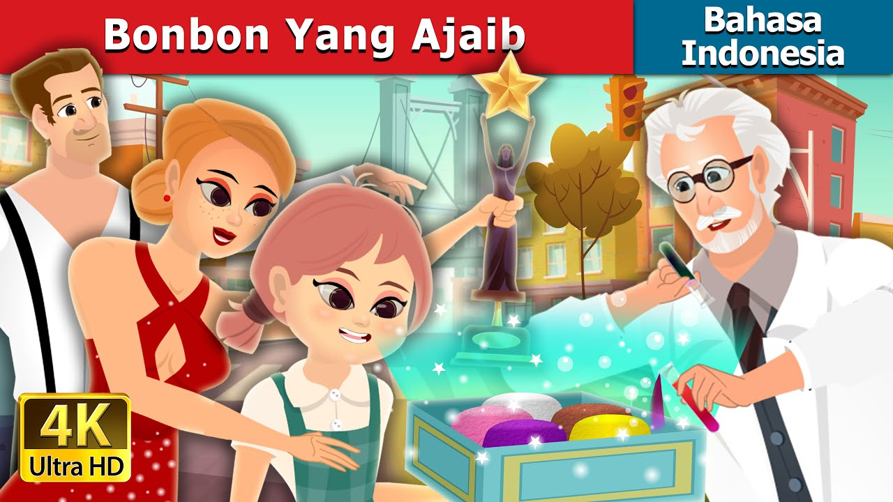 Bonbon Yang Ajaib | The Magic Bonbons Story | Dongeng Bahasa Indonesia