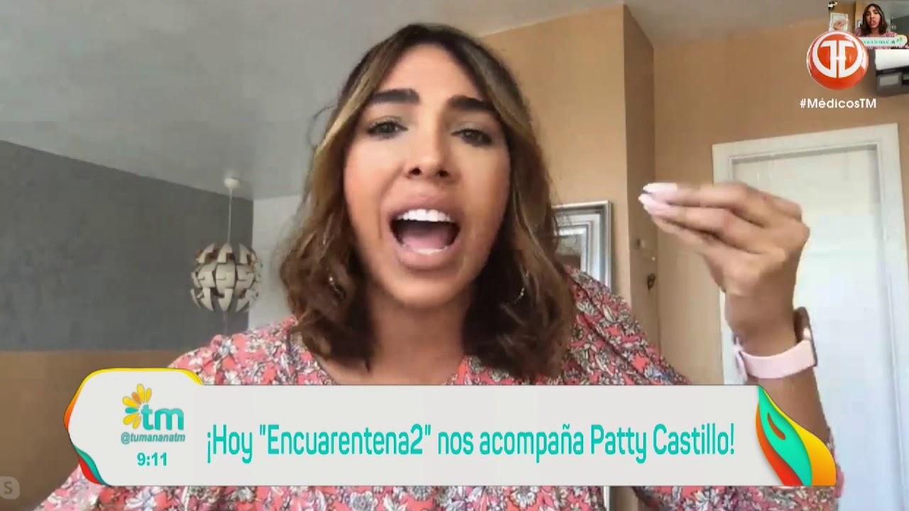 TU MAÑANA : Patty Castillo
