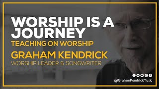 Graham Kendrick - Worship is a Journey Graham shares his thoughts on the aim of leading worship