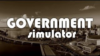 Government Simulator - Livestream Tomorrow
