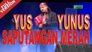 Yus Yunus - Saputangan Merah (Official Video)