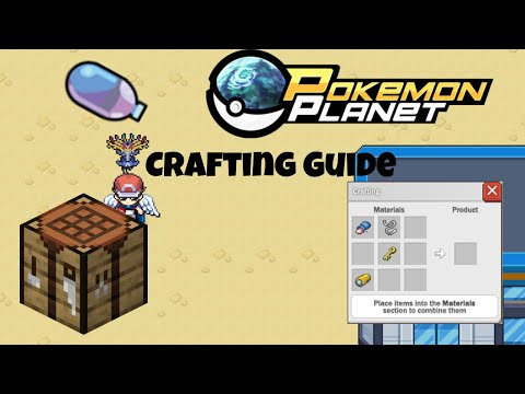Pokemon Planet – Crafting Guide