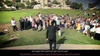 Am Echad - Una nación - Por: Ari Goldwag - Subtítulos: Hebreo y Español