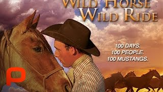 Wild Horse Wild Ride (Full Doc) Mustang Makeover Challenge