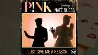 P!nk Feat Nate Ruess - Just Give Me A Reason