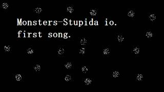 Monsters-Stupida io (Official Song)