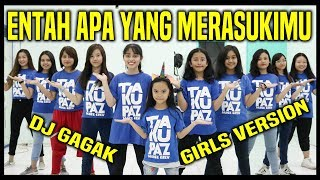 Download Mp3 Entah Apa Yang Merasukimu - Goyang Salah Apa - Dj Gagak - Girls Dance