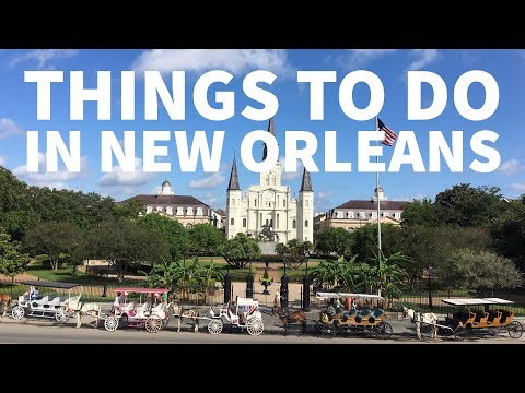 New Orleans - Best Things to Do for Tourists