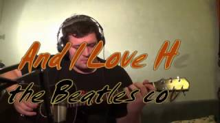 And I Love Her [the Beatles Guitar, Bass & Bongo cover] with Paul McCartney vocals