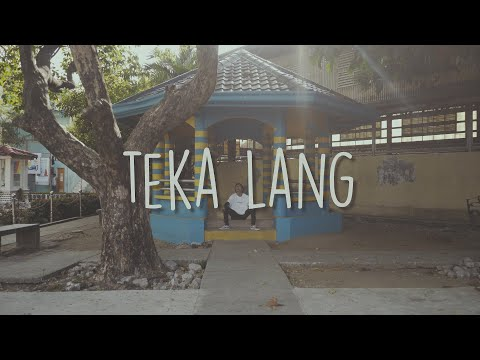 """Teka Lang"" by Emman (Lyrics)"
