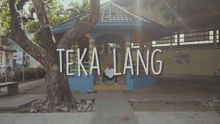 EMMAN - Teka Lang (Official Lyric Video)