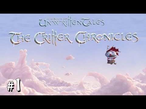 The Book of Unwritten Tales: The Critter Chronicles - Pt. 1