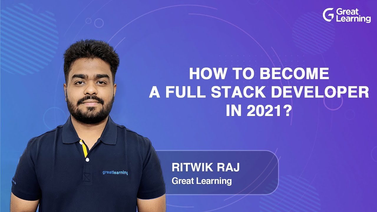 How to Become A Full Stack Developer in 2021?   The Complete Roadmap