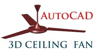 AUTOCAD 3D CEILING FAN | AUTOCAD 3D FAN