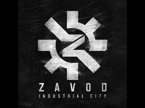 Zavod - Industrial city (Official Audio)