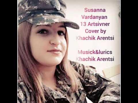Susanna Vardanyan  13 Artsivner JABRAIL   (COVER By Khachik Arenci)