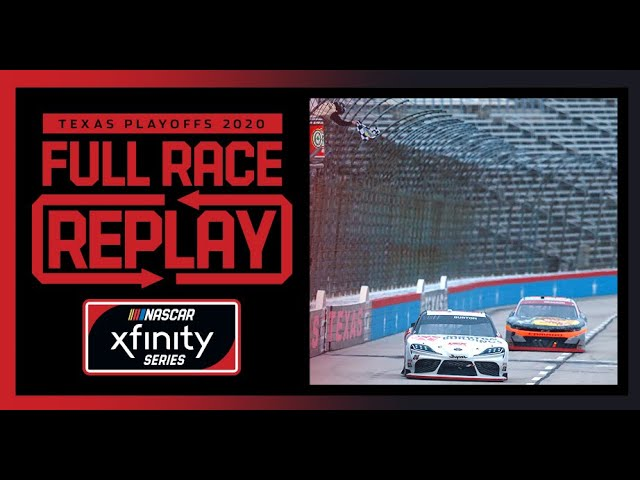 O'Reilly Auto Parts 300 from Texas Motor Speedway | NASCAR Xfinity Series Full Race Replay