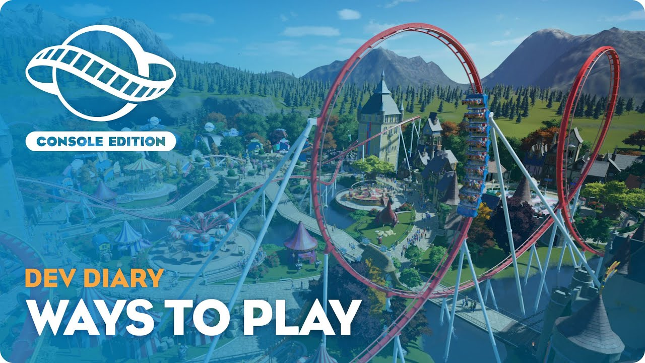 Planet Coaster: Console Edition | Dev Diary #2 | Ways to Play