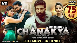 Chanakya Full Movie (2020) New Released Hindi Dubbed Movie | Gopichand, Mehreen Pirzada, Zareen Khan