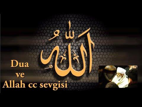 Dua ve  Allah cc sevgisi  - Seyda Muhammed Konyevi Hazretleri