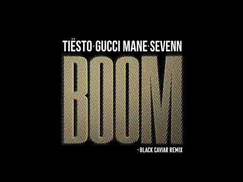 Tiesto & Sevenn feat. Gucci Mane - BOOM (Black Caviar Remix)