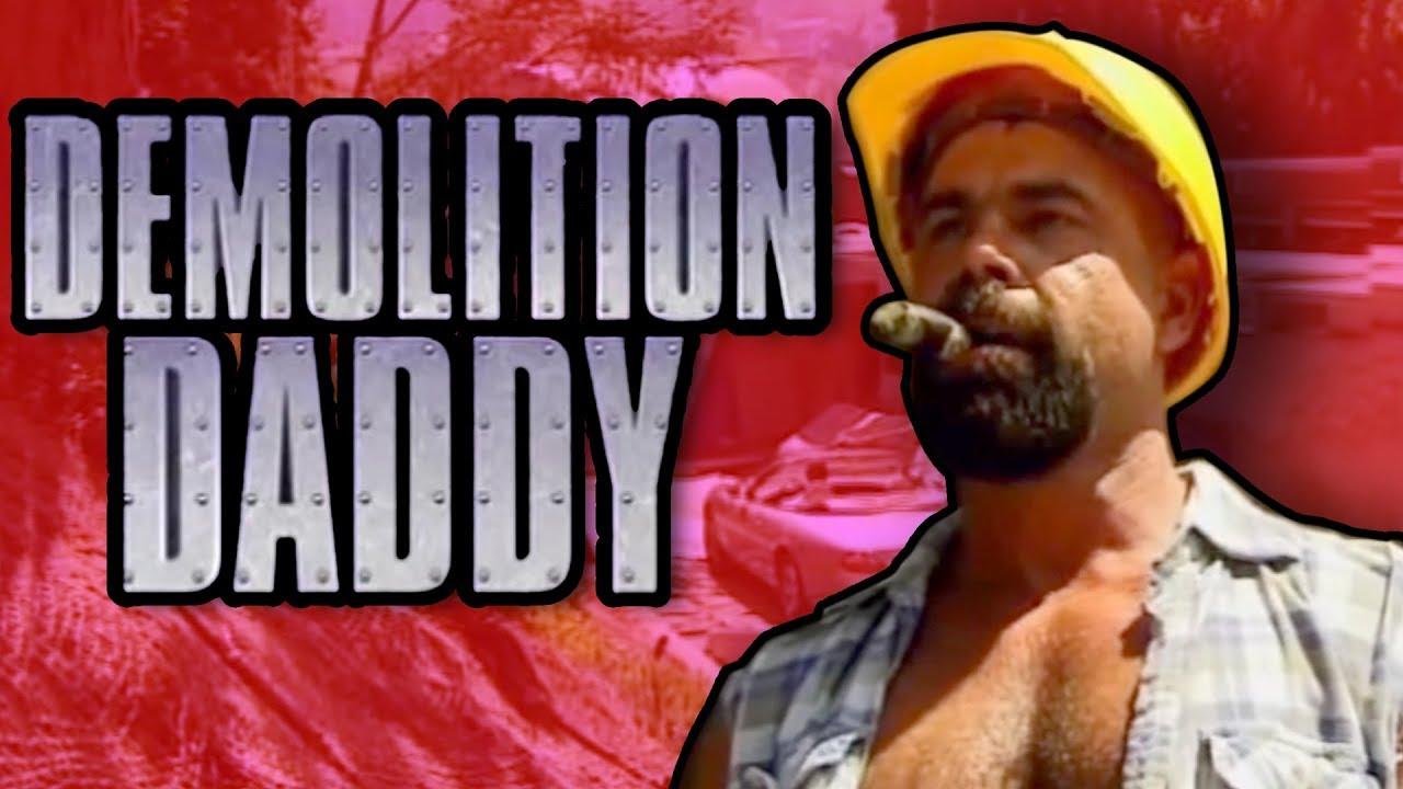 Demolition daddy