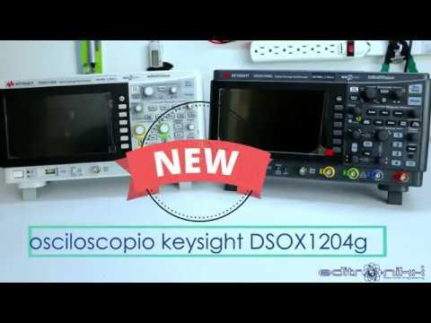 Osciloscopio Keysight DSOX 1204G Vs DSOX 1102G  Un Excelente Equipo Para Electrónicos