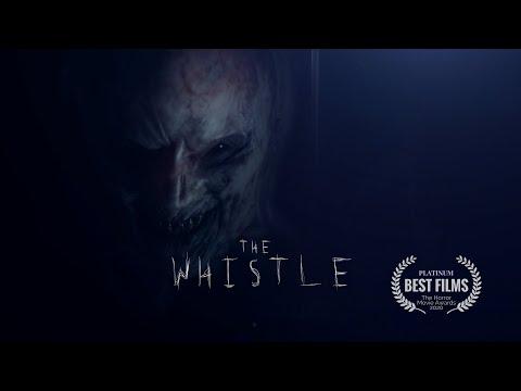 THE WHISTLE - Horror Short Film