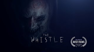 THE WHISTLE - Horror Short Film