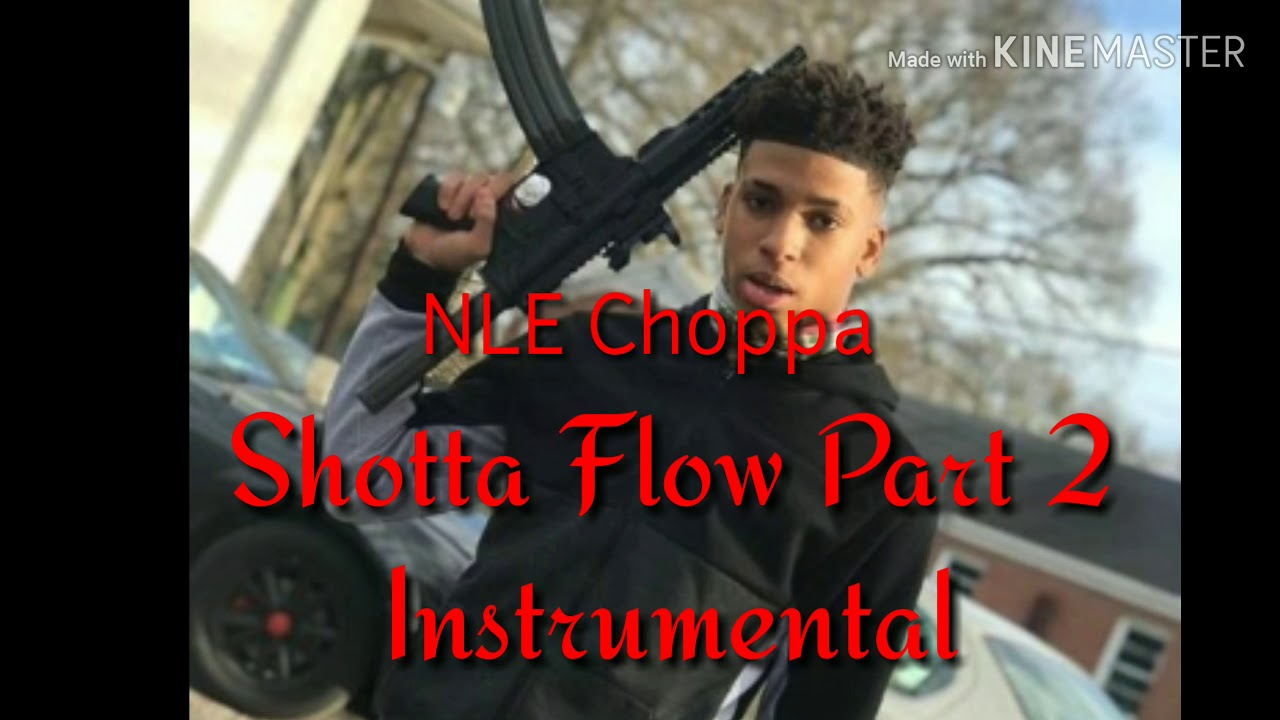 NLE Choppa- Shotta Flow 2 ( Instrumental )
