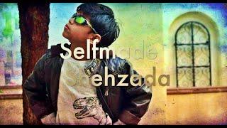 Selfmade Shehzada - Darsh's Version