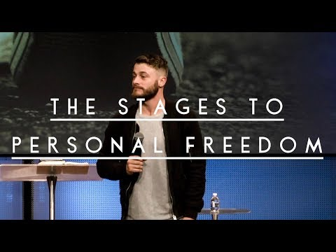 The Stages To Personal Freedom | Pastor Daniel Gray