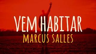 Vem Habitar - Marcus Salles